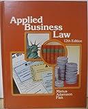 Applied Business Law, Norbert J. Mietus, 053812850X