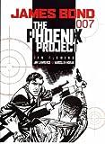 James Bond: Phoenix Project (James Bond) (James Bond 007 (Titan Books))