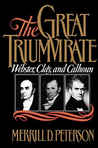 The Great Triumvirate (Webster, Clay, and Calhoun)]()