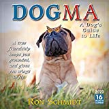 Dogma 2020 Wall Calendar 16-Month: A Dog s Guide to Life