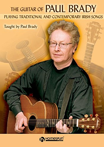 The Guitar of Paul Brady: Playing Traditional and Contemporary Irish Songs [Instant Access]