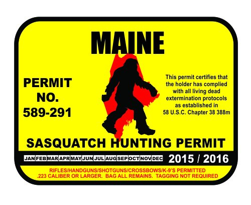 Maine Sasquatch Hunting Permit License Bigfoot Vinyl Sticker Decal