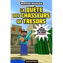 MINECRAFT LA QUÊTE DES CHASSEURS DE TRÉSORS