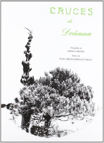 Descargar Libro Cruces De Doñana Jorge Camacho