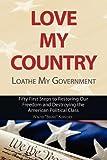"Love My Country, Loathe My Government, Walter ""Bruno"" Korschek, 1604942789"