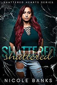 Shattered by Nicole Banks ebook deal