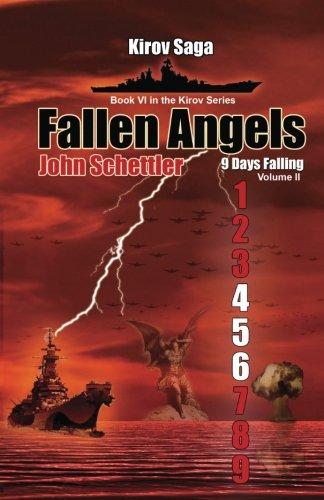 Kirov Saga: Fallen Angels: 9 Days Falling - Volume II (Kirov Series) (Nuclear Playing Cards)