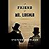 A Friend of Mr. Lincoln: A novel