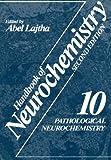 Pathological Neurochemistry, , 1475707991