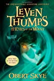 img - for Leven Thumps and the Eyes of the Want (Leven Thumps, Bk. 3) book / textbook / text book