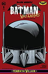Dark Nights: The Batman Who Laughs #1: Special Edition (Dark Nights: Metal (2017-2018)) (English Edition)