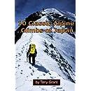 10 Classic Alpine Climbs of Japan (Climb Japan) (Volume 1)