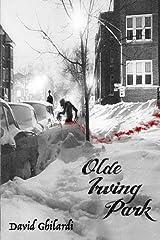 Olde Irving Park Paperback