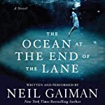 The Ocean at the End of the Lane: A Novel | Neil Gaiman
