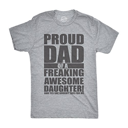 Crazy Dog T-Shirts Mens Proud Dad of A Freaking Awesome Daughter Tshirt Funny Fathers Day Tee for Guys (Heather Grey) - - Awesome T-shirt Dog