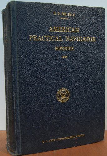 - American Practical Navigator. H. O. Pub. No. 9 (1958)