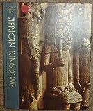 African Kingdoms, Basil Risbridger Davidson, 0809403714