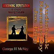 Redeeming Reputation: Redemption Tales, Book 1 | George McVey