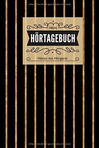 Mein Hörtagebuch: Hören mit Hörgerät Ein Notizbuch zum festhalten aller Höreindrücke im Format 6x9 Zoll (15,24 x 22,86 cm) (German Edition) Anja Krummeck