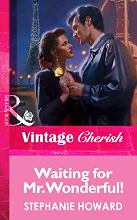 Waiting For Mr. Wonderful! (Mills & Boon Vintage Cherish) (English ...