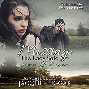 Missing: The Lady Said No Audiobook