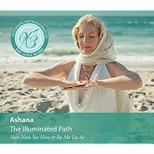 Meditations for Transformation: The Illuminated Path by Ashana (2013-01-08)