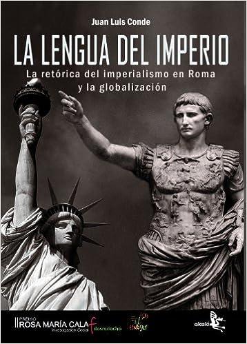 Libros Para Descargar En Lengua Del Imperio. La Retorica D Kindle A PDF