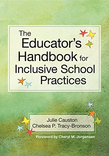 The Educator's Handbook for Inclusive School Practices by Causton Ph.D., Julie, Tracy-Bronson M.A., Chelsea (July 2, 2015) Paperback
