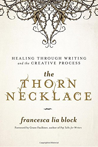 Language Arts Block (The Thorn Necklace: Healing Through Writing and the Creative Process)