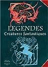 Légendes : Créatures fantastiques par Dau