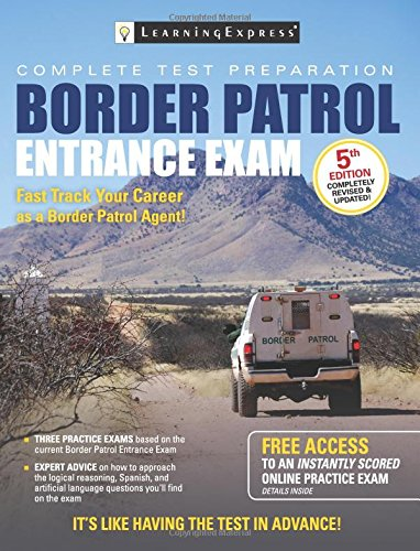 Border Patrol Entrance Exam (Border Patrol Exam)