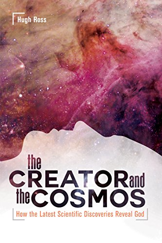 The Creator and the Cosmos: How the Latest Scientific Discoveries Reveal God cover