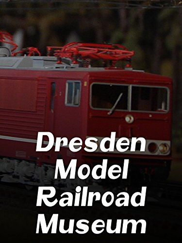 Dresden Model Railroad Museum