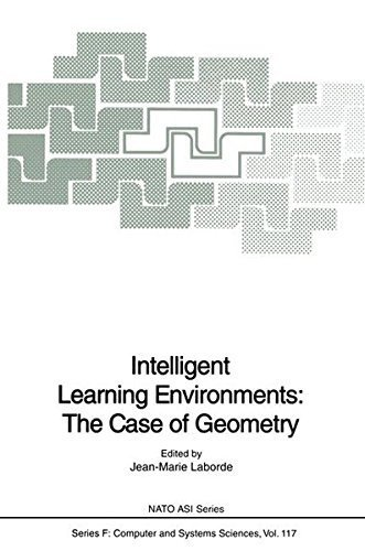 Download Intelligent Learning Environments: The Case of Geometry (NATO ASI Series / Computer and Systems Sciences) Pdf
