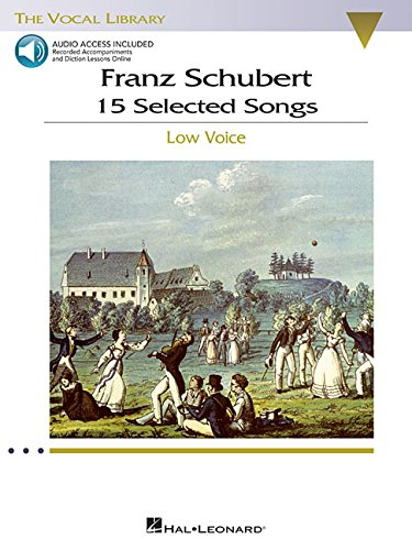 Download Franz Schubert - 15 Selected Songs (Low Voice): The Vocal Library - Low Voice PDF