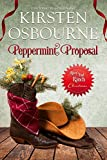 Peppermint Proposal (River's End Ranch Book 31)