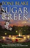 Sugar Creek: A Destiny Novel (Destiny series Book 2)