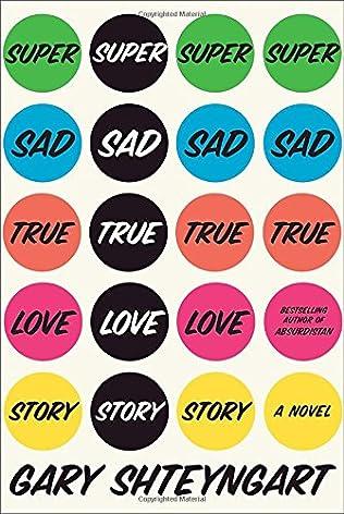 book cover of Super Sad True Love Story