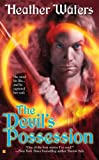 The Devil's Possession, Heather Waters, 0425216640