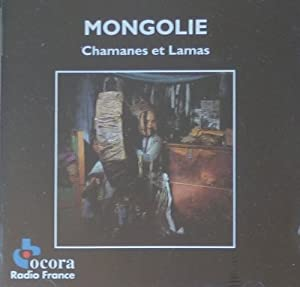 Various - Mongolie • Sin-Kiang (Chants Des Minorités Nationales Chinoises)