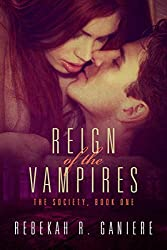 Reign of the Vampires (The Society Trilogy Book 1)