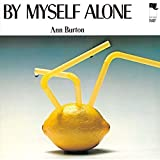 By Myself Alone by Ann Burton (2016-05-04)
