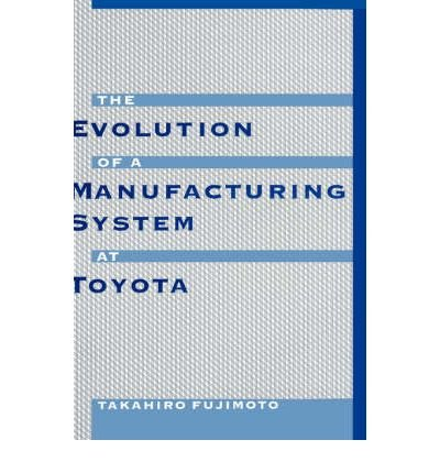 The Evolution of Manufacturing Systems at Toyota (Hardback) - Common