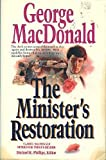 The Minister's Restoration, George MacDonald, 0871239051