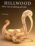 img - for Hillwood: Thirty Years of Collecting, 1977-2007 book / textbook / text book