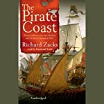 The Pirate Coast: Thomas Jefferson, The First Marines, and the Secret Mission of 1805 | Richard Zacks
