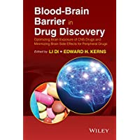 Blood-Brain Barrier in Drug Discovery: Optimizing Brain Exposure of CNS Drugs and...