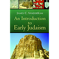 An Introduction to Early Judaism (English Edition)