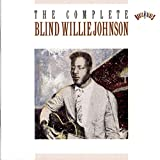 The Complete Blind Willie Johnson