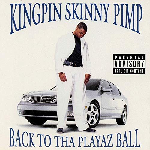 Run Up, Get Done Up [Explicit] (Kingpin Skinny Pimp Back To Tha Playaz Ball)